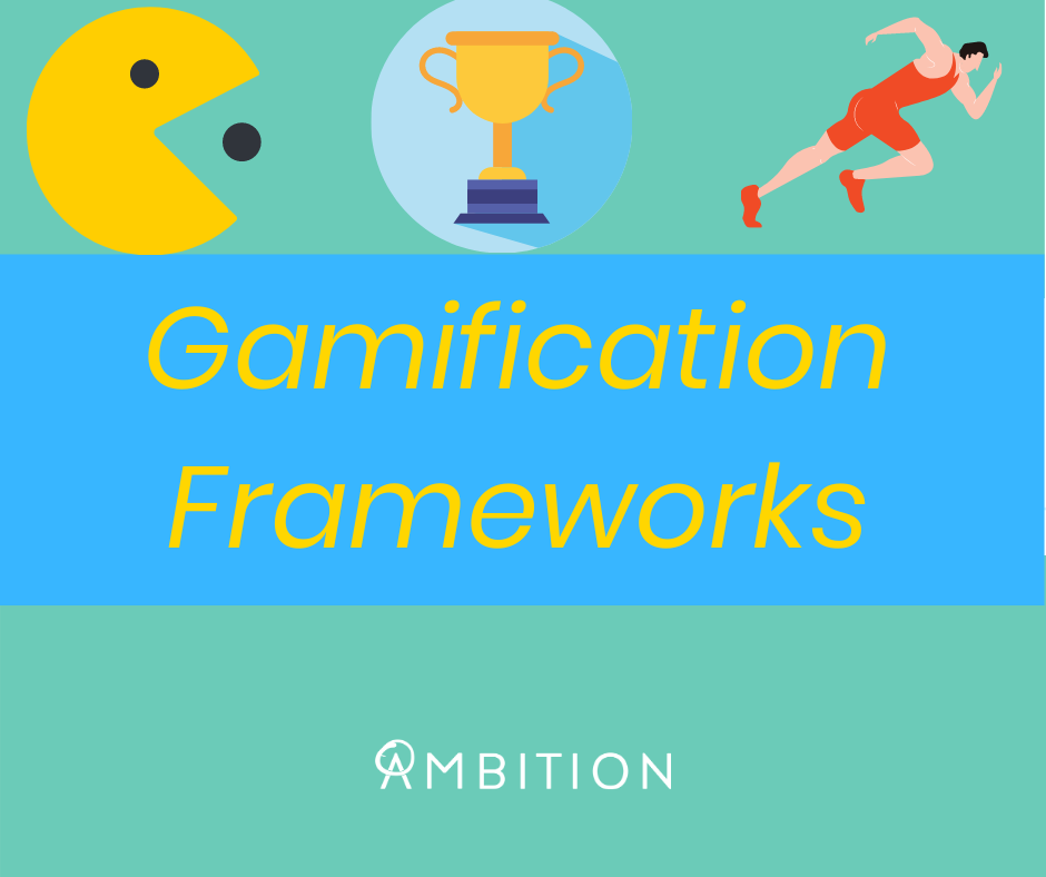Ambition Gamification Frameworks Template
