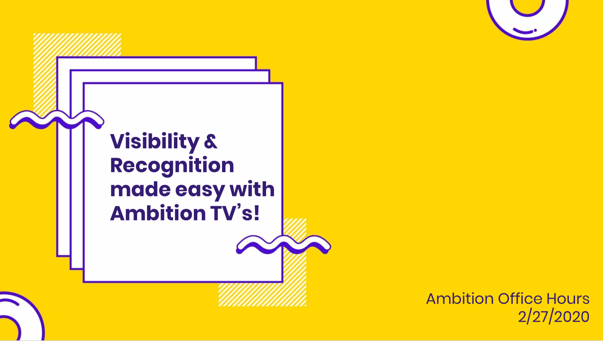Visibility and recognition made easy with Ambition TVs