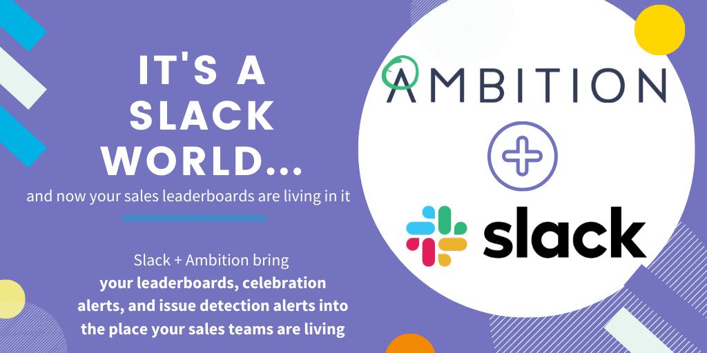 Ambition + Slack